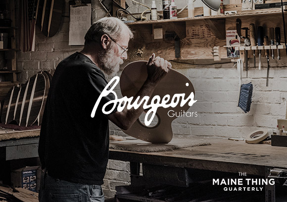 The Maine Thing Quarterly - Bourgeois Guitars