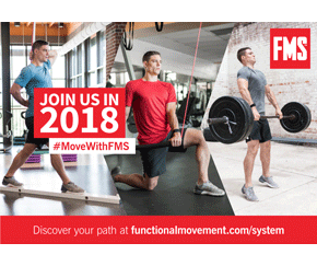 Join FMS in 2018. Discover your path at functionalmovement.com/system