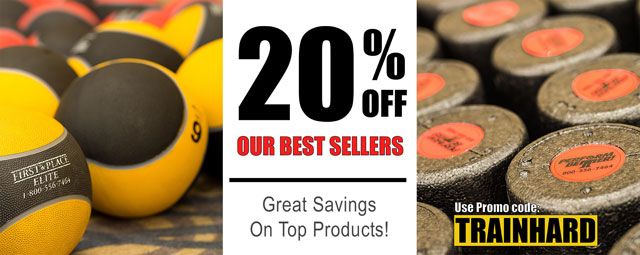 20% Off Our Best Sellers! Great Savings on Top Products! Use Promo Code: TRAINHARD