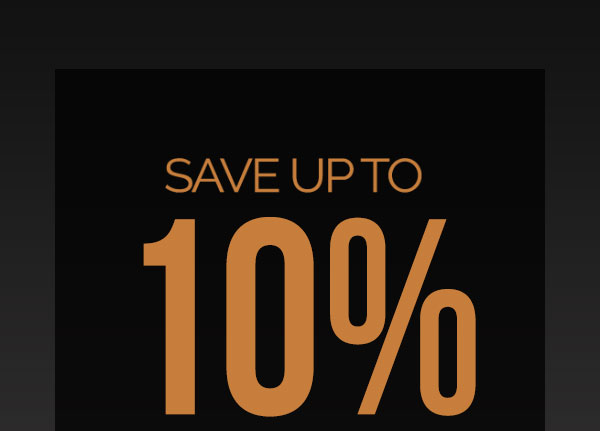 Save Up to 10% on Premium Apparel